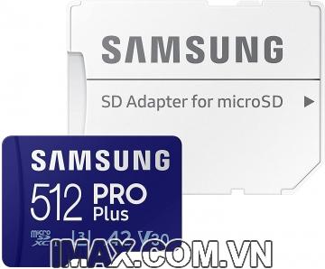 Thẻ nhớ MicroSD 512GB Samsung PRO Plus 160/120 MB/s (Bản mới nhất)